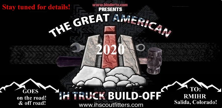 Great American IH Truck Buildoff goes on the road in 2020!